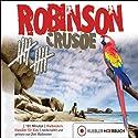 Robinson Crusoe Hörbuch von Dirk Walbrecker, Daniel Defoe Gesprochen von: Dirk Walbrecker