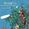 Mendel und die Antwort der Erbsen Hörspiel von Luca Novelli Gesprochen von: Jürgen Uter, Peter Kaempfe