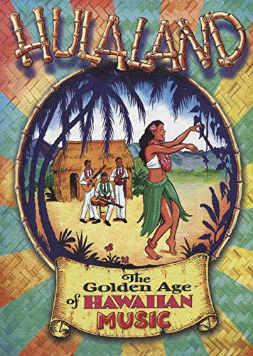 Hulaland: Golden Age of Hawaiian Music by Rockbeat Records