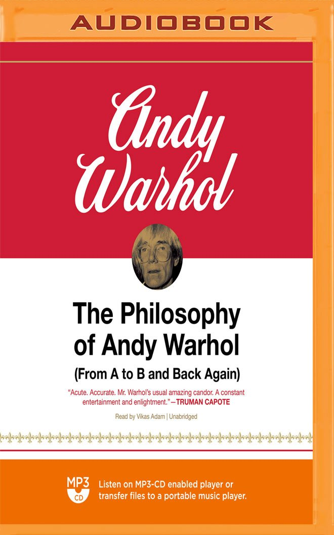 The Philosophy of Andy Warhol: (From A to B and Back Again) pdf