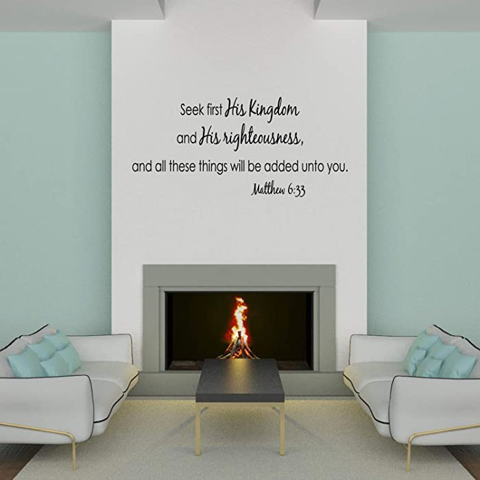 Wall Decal Quote Matthew 6 Seek First His Kingdom and His Righteousness Bible Scripture Sticker