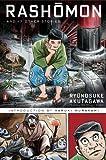 Rashomon and Seventeen Other Stories (Penguin Classics Deluxe Edition)