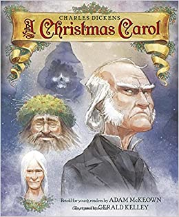 A Christmas Carol: Adam McKeown, Gerald Kelley: 9780553511994 ...