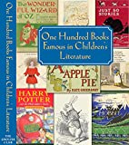 img - for ONE HUNDRED BOOKS FAMOUS IN CHILDREN'S LITERATURE. book / textbook / text book