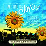 Take Time for Joy: A Photographic Journey to Fill Your Year With 365 Days of Inspiration...