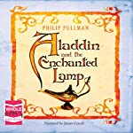 Aladdin and the Enchanted Lamp | Philip Pullman