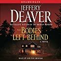 The Bodies Left Behind Audiobook by Jeffery Deaver Narrated by Holter Graham