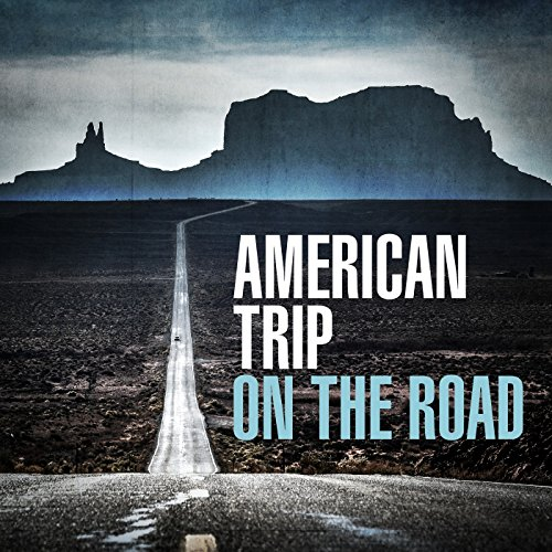 American Trip - On the Road