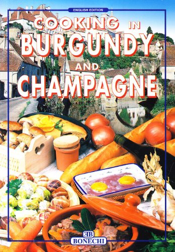 Cooking in Burgundy and Champagne by Collectif