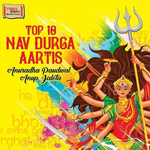 nav durga aarti anup jalota from the album top 10 nav durga aartis
