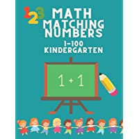 Math Matching Number 1-100 Kindergarten: Activity Book for 3-5 Years Old - Math Activity Book for Preschool to…