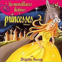 Tes merveilleuses histoires de princesses - Volume 1