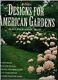 Designs for American Gardens, Alice R. Ireys, 0131836668