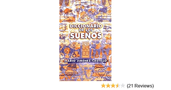 Diccionario de los sueños (Spanish Edition): Mario Jimenez-Castillo: 9780738703138: Amazon.com: Books