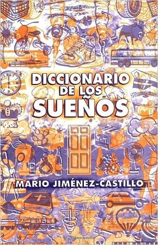 Diccionario de los sueños (Spanish Edition): Mario Jimenez ...
