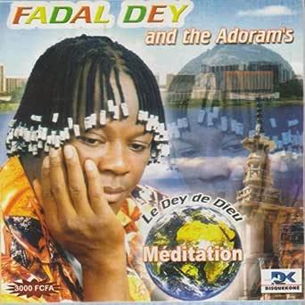 FADAL DEY TÉLÉCHARGER ALBUM DE