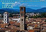Bezauberndes Lucca (Tischkalender 2018 DIN A5 quer): Lucca, die faszinierende Schönheit in der Toskana (Monatskalender, 14 Seiten )