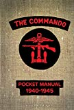 The Commando Pocket Manual: 1940-1945