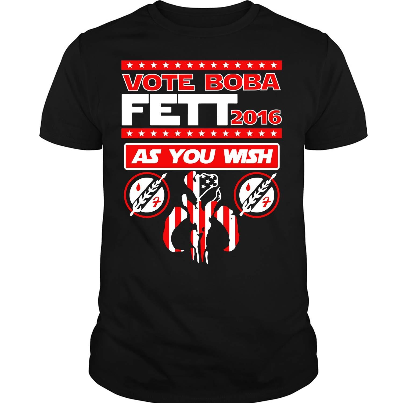 Vote Boba Fett As You Wish T Shirt 9140