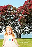 Charlie Girl's First Summer Christmas (Charlie Girl's First's Book 1)