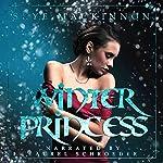 Winter Princess: Daughter of Winter, Book 1 | Skye MacKinnon
