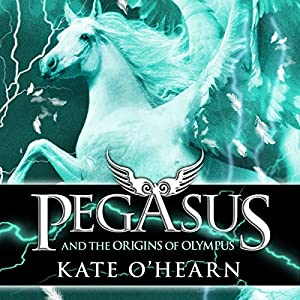 Pegasus and the Origins of Olympus Audiobook