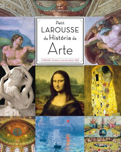 Petit Larousse da História da Arte