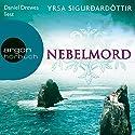 Nebelmord Hörbuch von Yrsa Sigurðardóttir Gesprochen von: Daniel Drewes