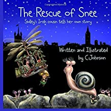 The Rescue of Snee: Volume 6 (Mish and Friends) by C Johnson (2014-09-03)