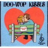 Doo-Wop Kisses, Volume One