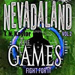 The Games: Nevadaland, Book 2 | T. N. Kaylor
