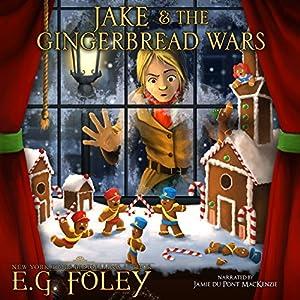 Jake & The Gingerbread Wars Audiobook