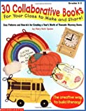 Collaborative Books for Your Class to Make and Share, Scholastic, Inc. Staff, 0590065424