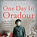 One Day in Oradour | Helen Watts