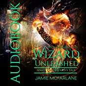 Wizard Unleashed: An Urban Wizard's Tale: Witchy World, Book 3 | Jamie McFarlane