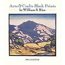 Arts & Crafts Block Prints by William S. Rice 2016 Wall Calendar