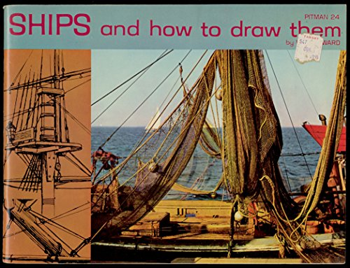 Ships and How to Draw Them ()
