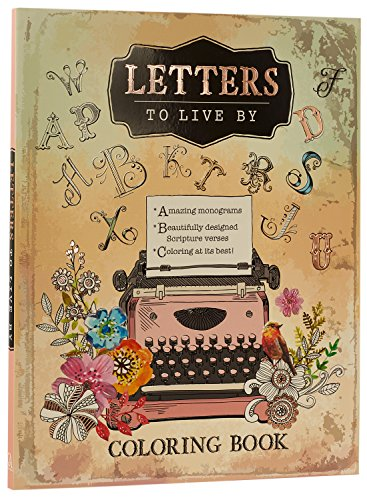 Letters to Live By: An Inspirational Adult Coloring Book ()