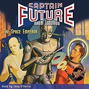 Captain Future: The Space Emperor Audiobook