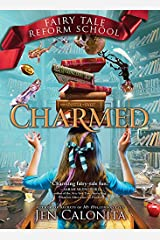 Charmed (Fairy Tale Reform School Book 2) Kindle Edition