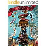 Charmed (Fairy Tale Reform School Book 2)