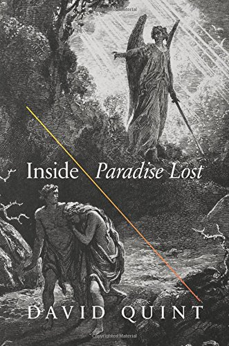 Inside Paradise Lost: Reading the Designs of Milton's Epic