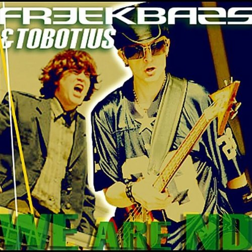 We Are ND by Freekbass& Tobotius on Amazon Music - Amazon.com