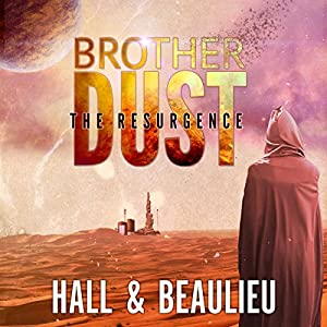 Brother Dust: The Resurgence Audiobook