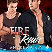 Fire and Rain | Andrew Grey