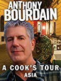 Anthony Bourdain A Cook's Tour Asia