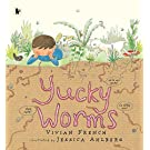 Yucky Worms (Our Stories)