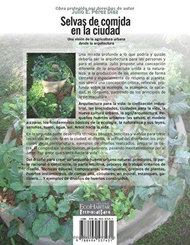 Selvas de comida en la ciudad: Amazon.es: Pérez Díaz, Julio: Libros