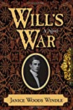 Will's War, Janice Woods Windle, 1563526395