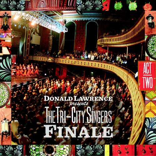 Finale Act Two [+ DVD] [Us Import] by Donald Lawrence/Tri-City Singers (2006-04-03)